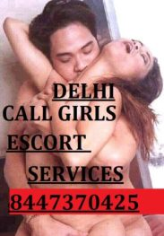 Call Girls Rates Services in Delhi | 8447370425 Call Girls WhatsApp
